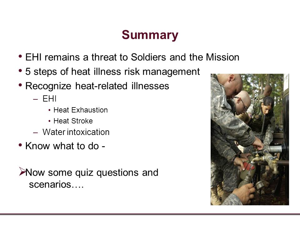 Summary EHI remains a threat to Soldiers and the Mission