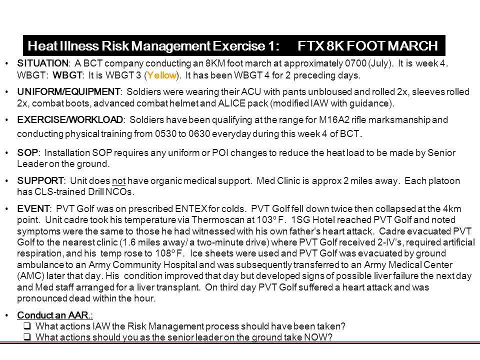 Heat Illness Risk Management Exercise 1: FTX 8K FOOT MARCH