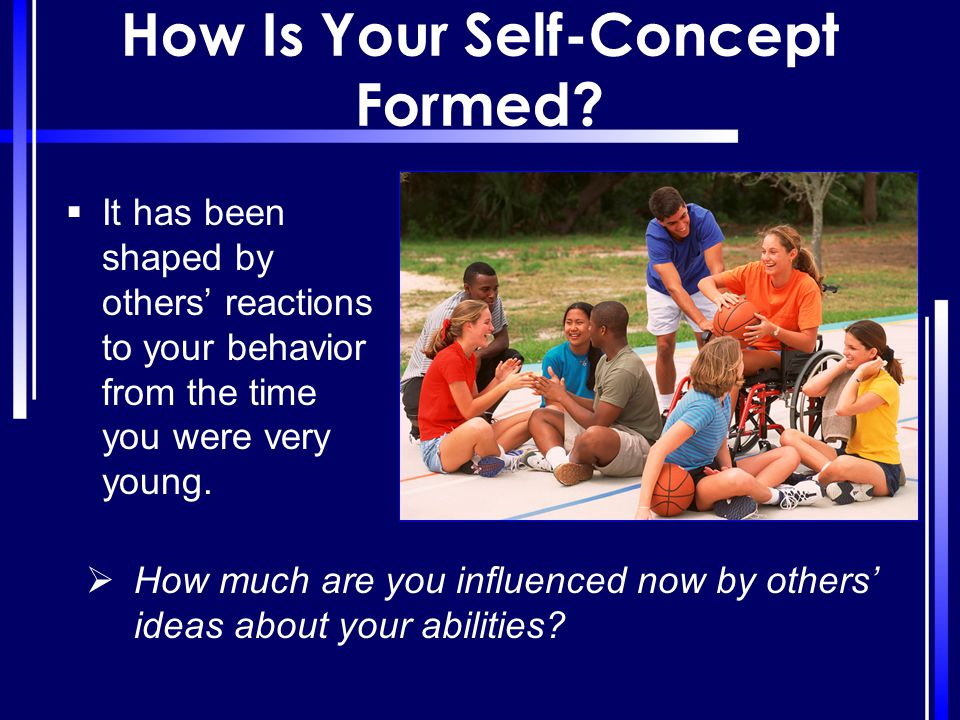 How Is Your Self-Concept Formed