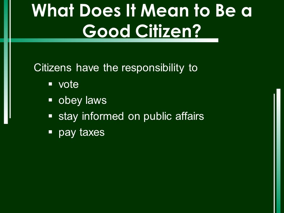 What Does It Mean to Be a Good Citizen