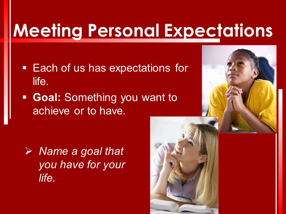 Meeting Personal Expectations