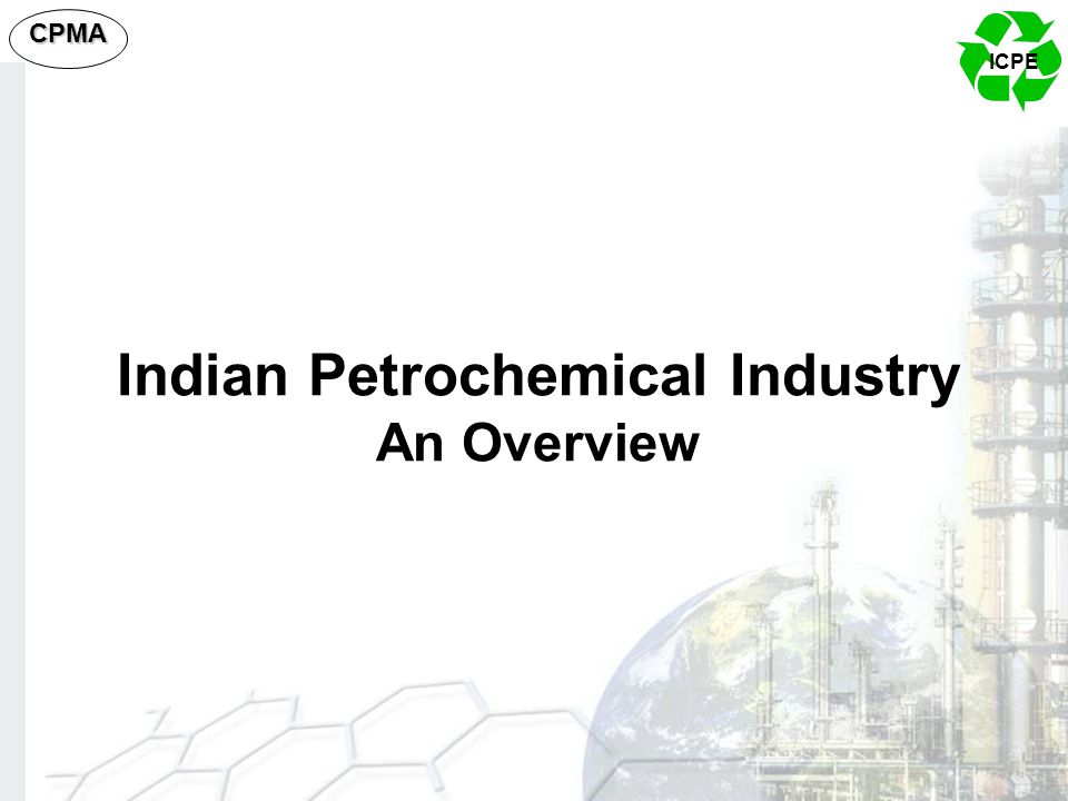 Indian Petrochemical Industry An Overview