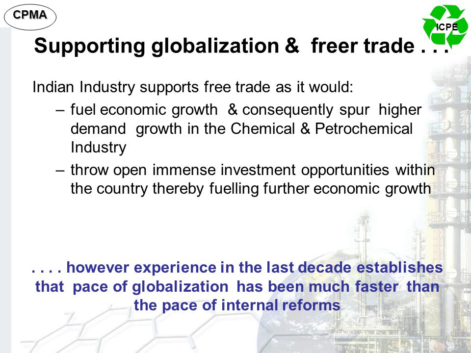 Supporting globalization & freer trade . . .