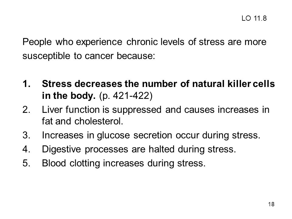 People who experience chronic levels of stress are more