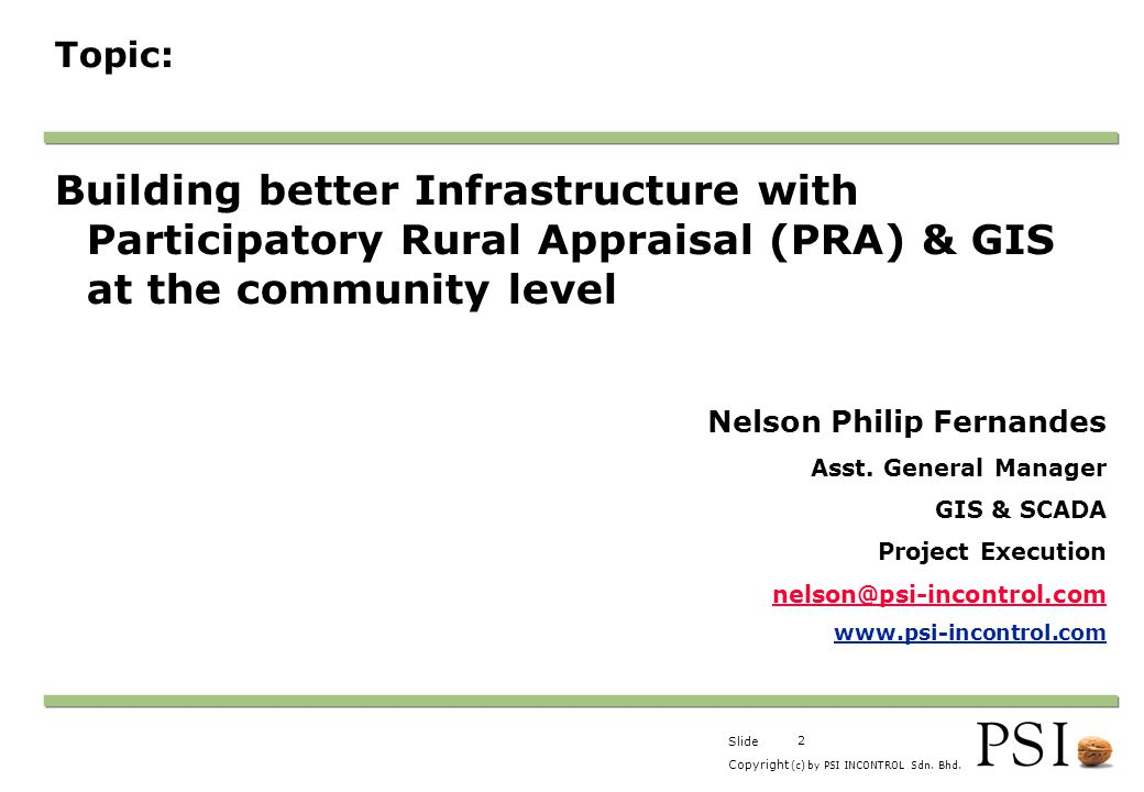 Company Presentation 1-Apr-2007. Topic: Building better Infrastructure with Participatory Rural Appraisal (PRA) & GIS at the community level.