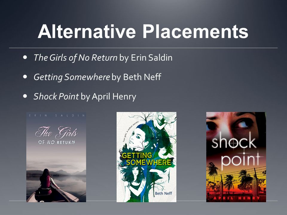 Alternative Placements