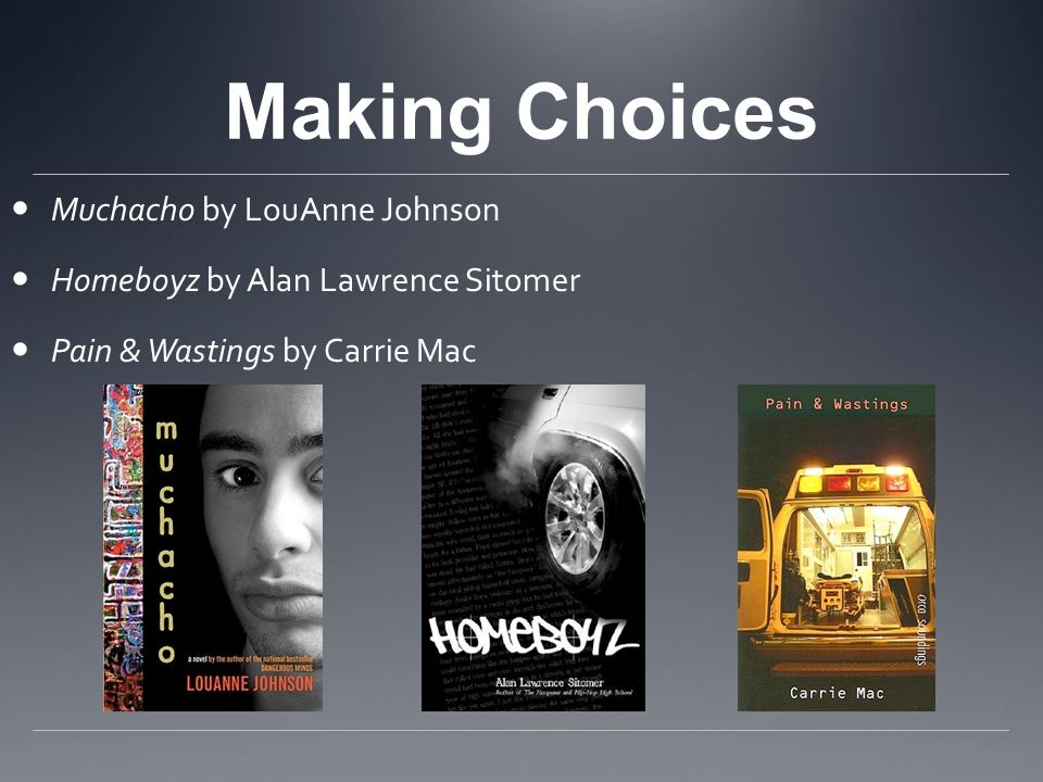 Making Choices Muchacho by LouAnne Johnson