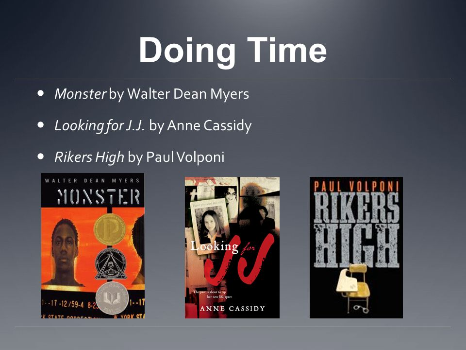 Doing Time Monster by Walter Dean Myers