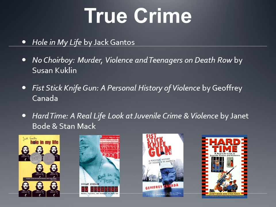 True Crime Hole in My Life by Jack Gantos