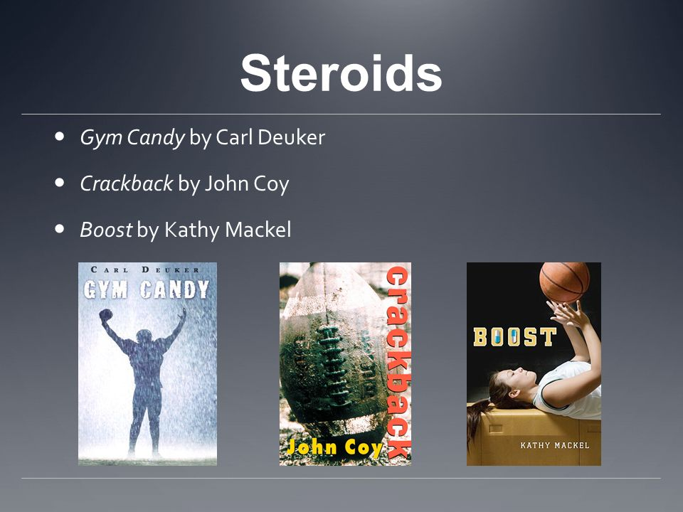 Steroids Gym Candy by Carl Deuker Crackback by John Coy