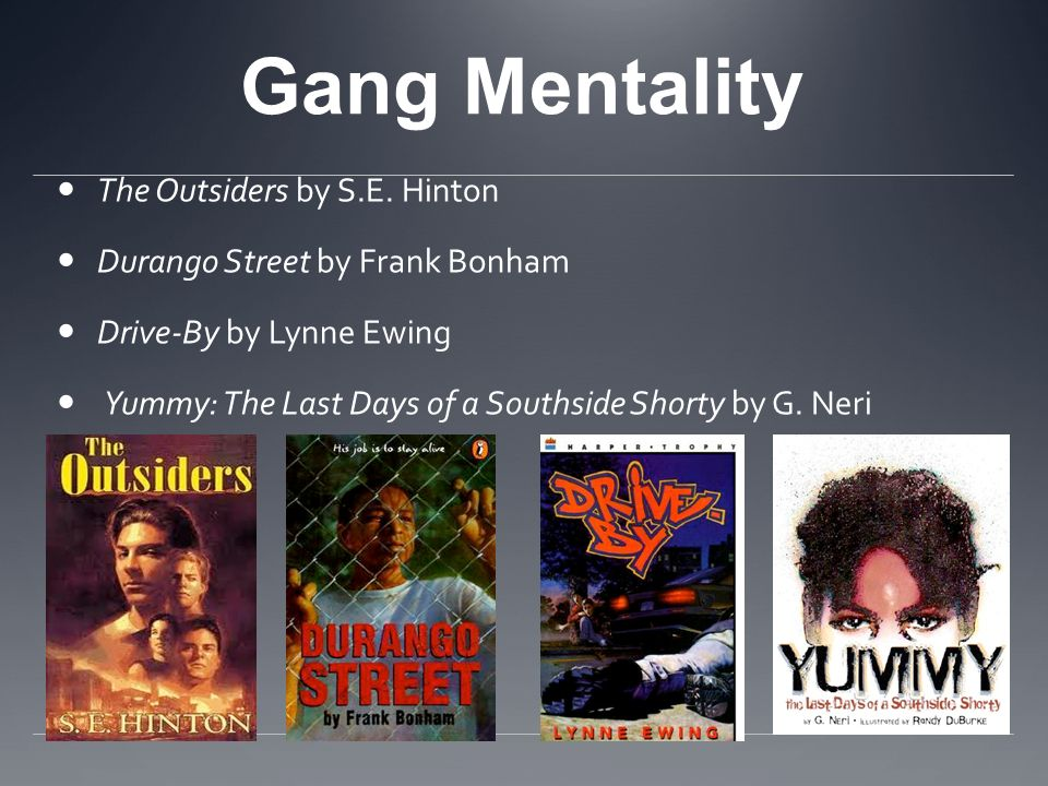 Gang Mentality The Outsiders by S.E. Hinton