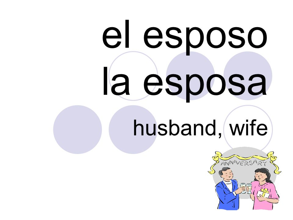 el esposo la esposa husband, wife