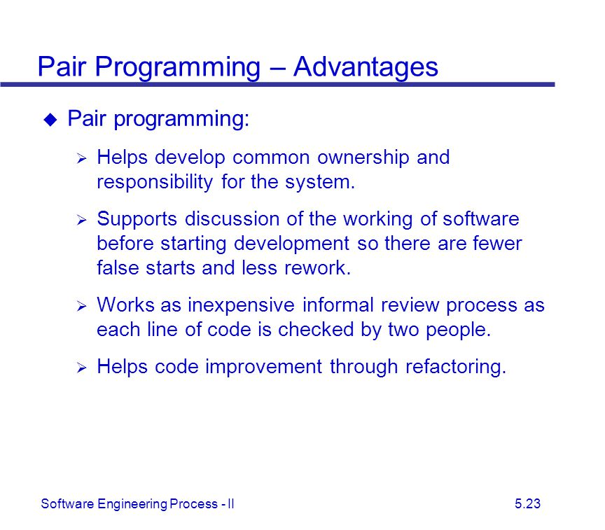 Pair Programming – Advantages
