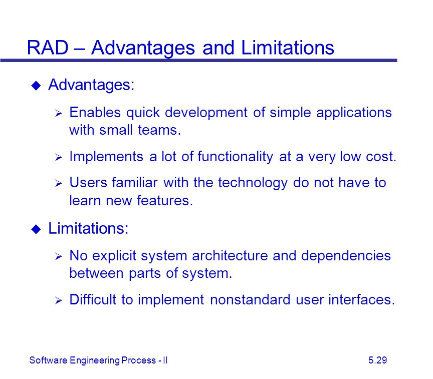 RAD – Advantages and Limitations
