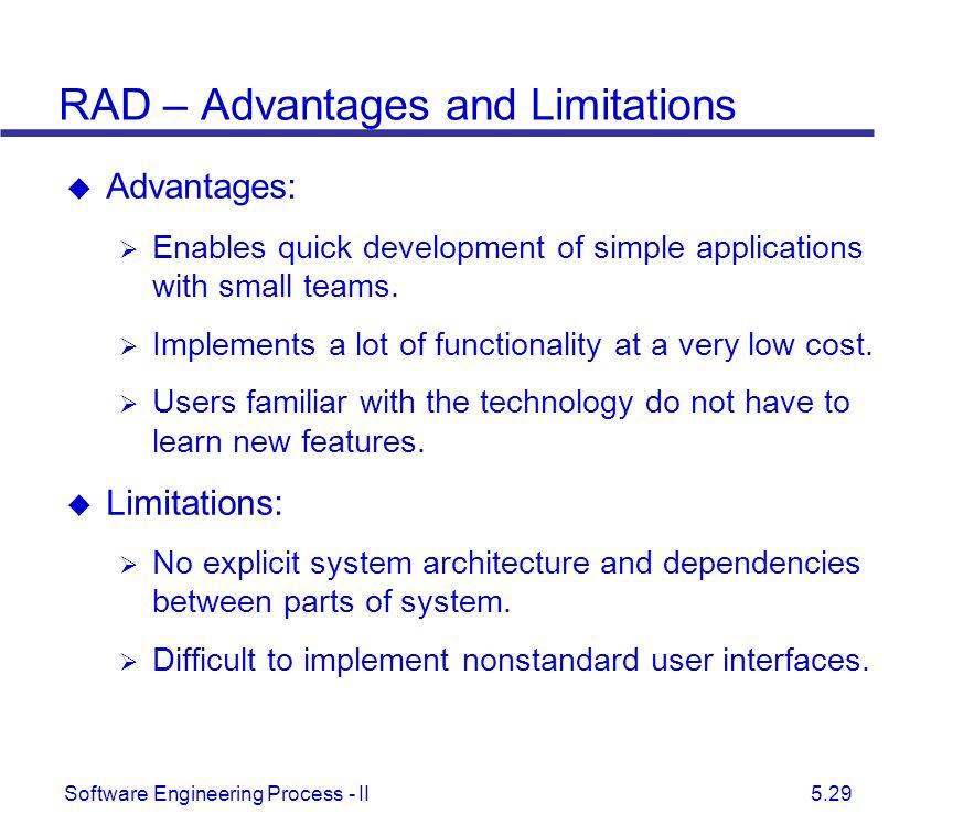 RAD – Advantages and Limitations