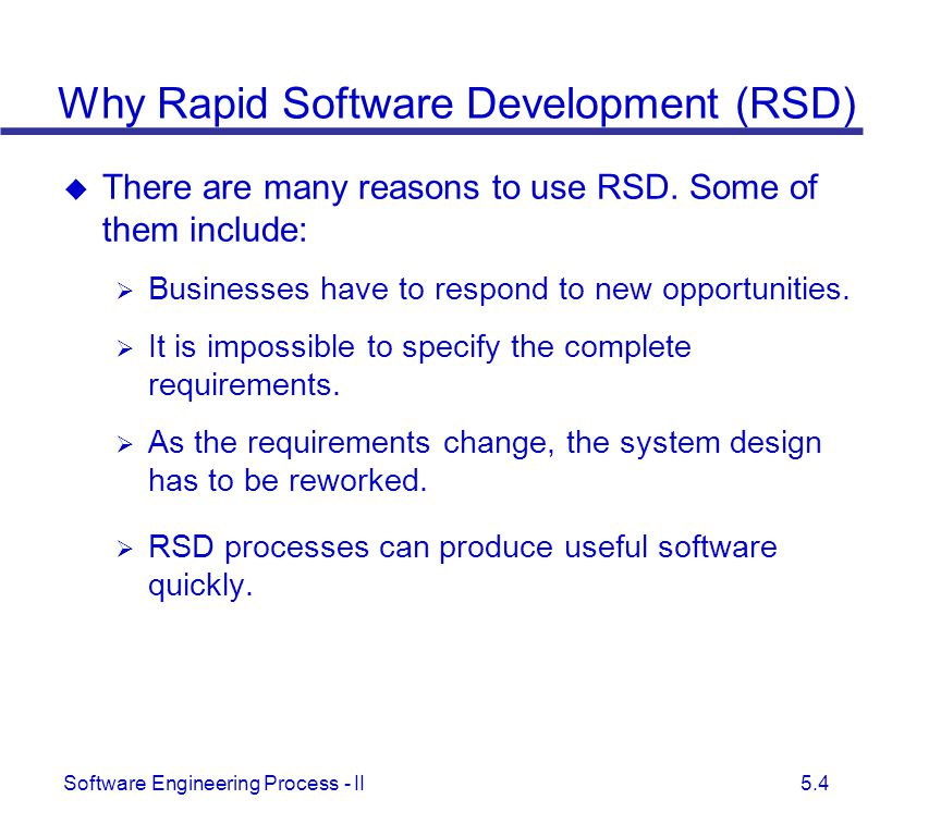 Why Rapid Software Development (RSD)