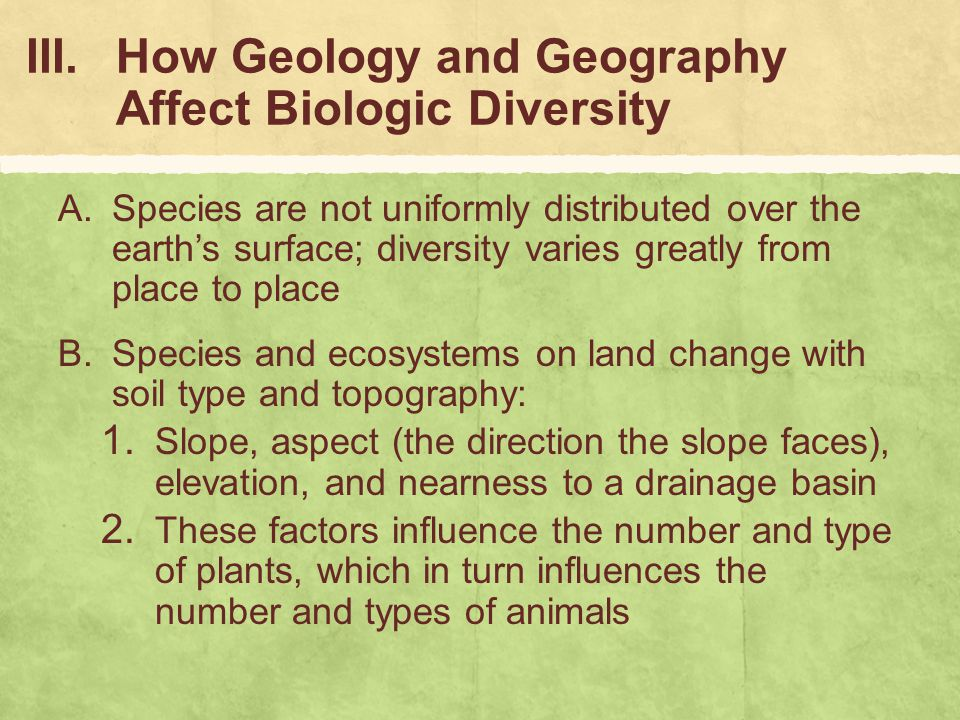 How Geology and Geography Affect Biologic Diversity
