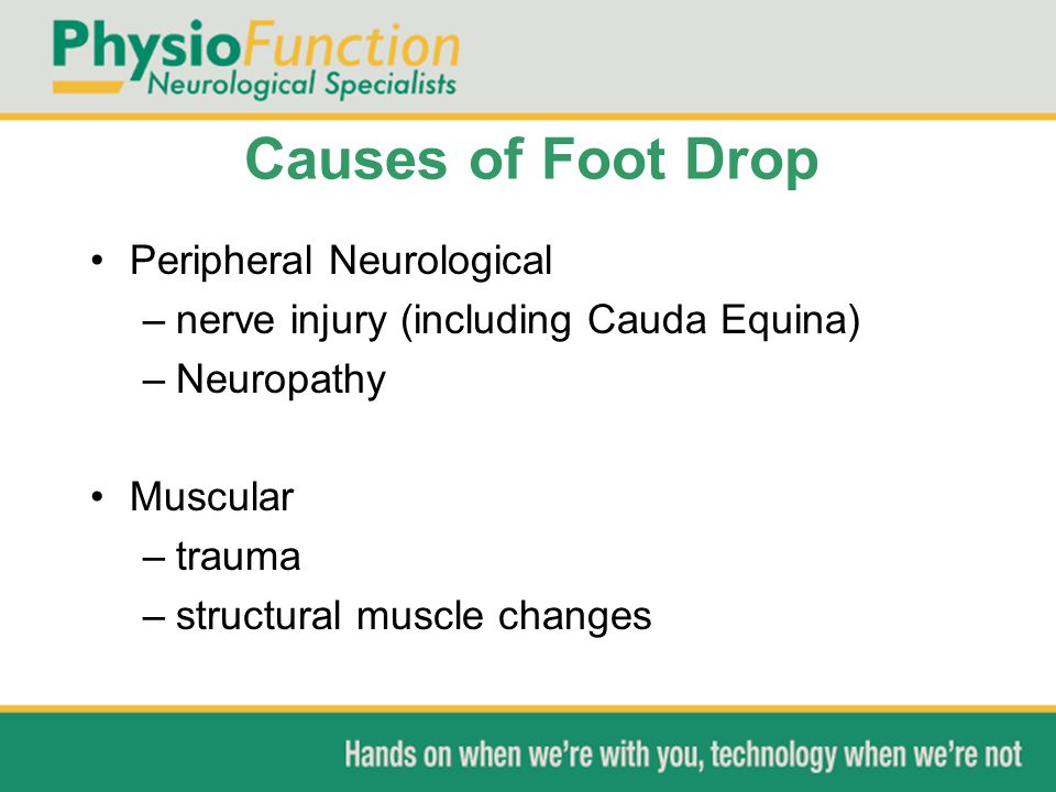 Causes of Foot Drop Peripheral Neurological