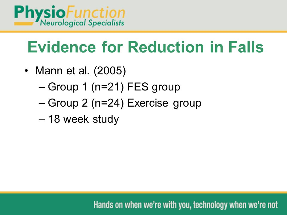 Evidence for Reduction in Falls