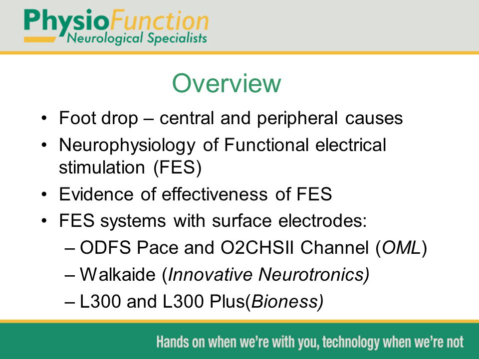 Overview Foot drop – central and peripheral causes
