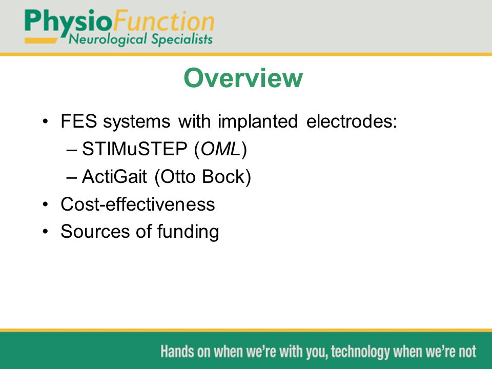 Overview FES systems with implanted electrodes: STIMuSTEP (OML)