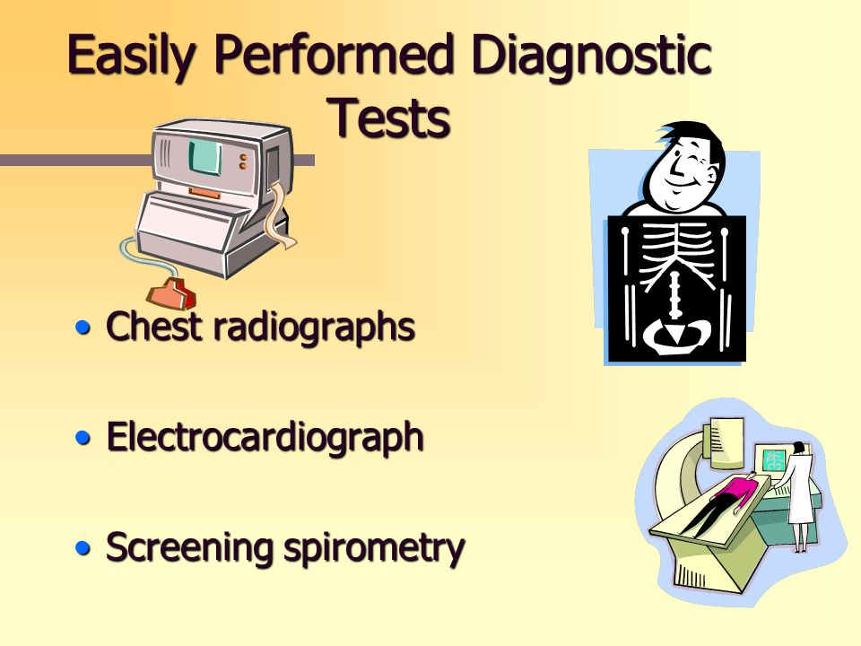 Easily Performed Diagnostic Tests