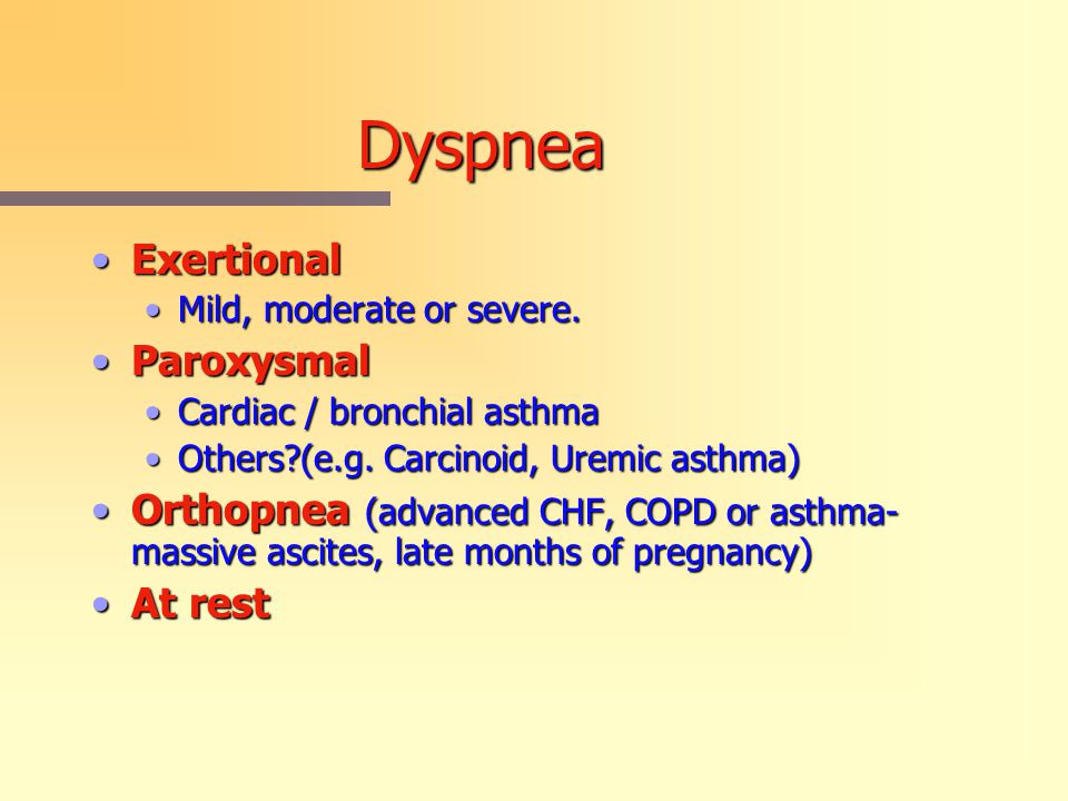 Dyspnea Exertional Paroxysmal
