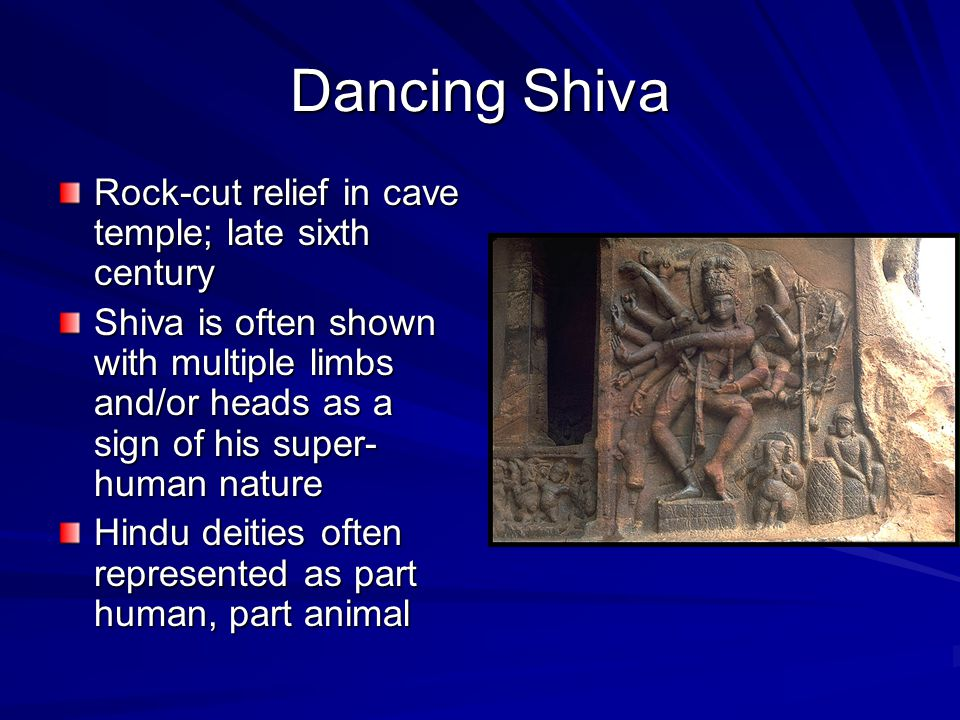 Dancing Shiva Rock-cut relief in cave temple; late sixth century