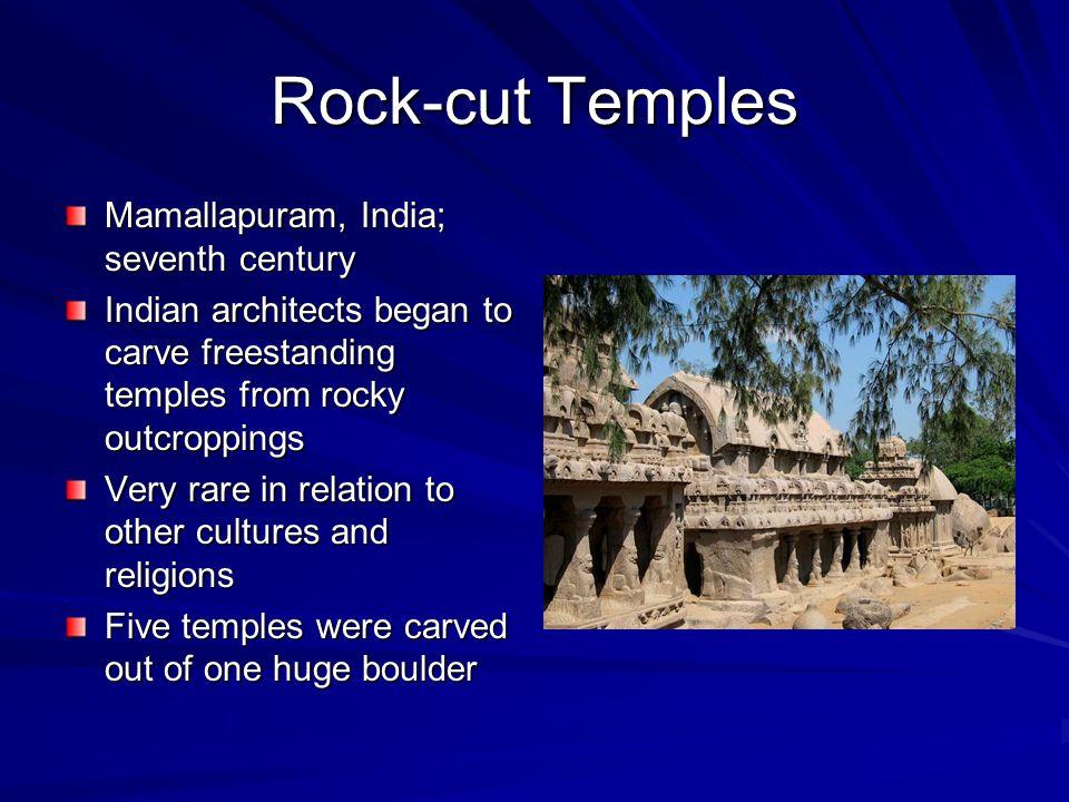 Rock-cut Temples Mamallapuram, India; seventh century