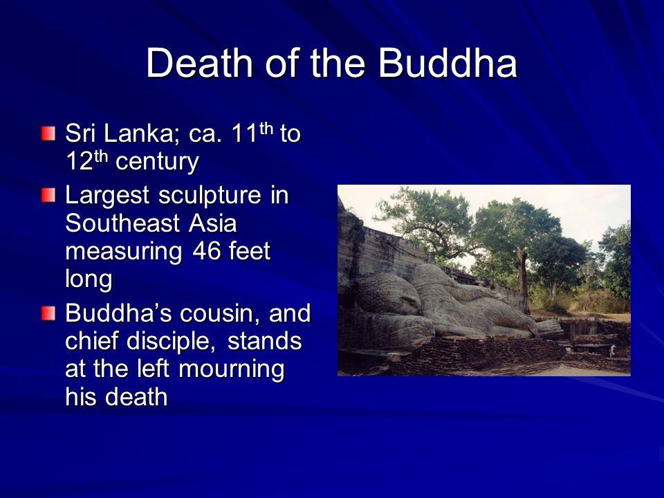 Death of the Buddha Sri Lanka; ca. 11th to 12th century
