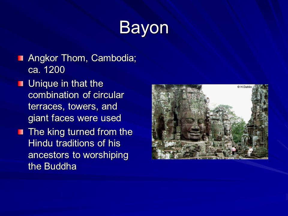 Bayon Angkor Thom, Cambodia; ca. 1200