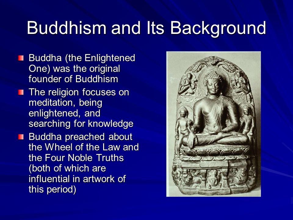 Buddhism and Its Background