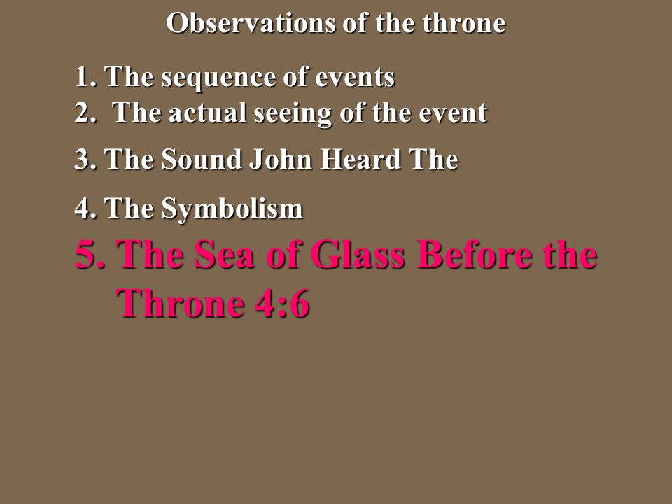 Observations of the throne