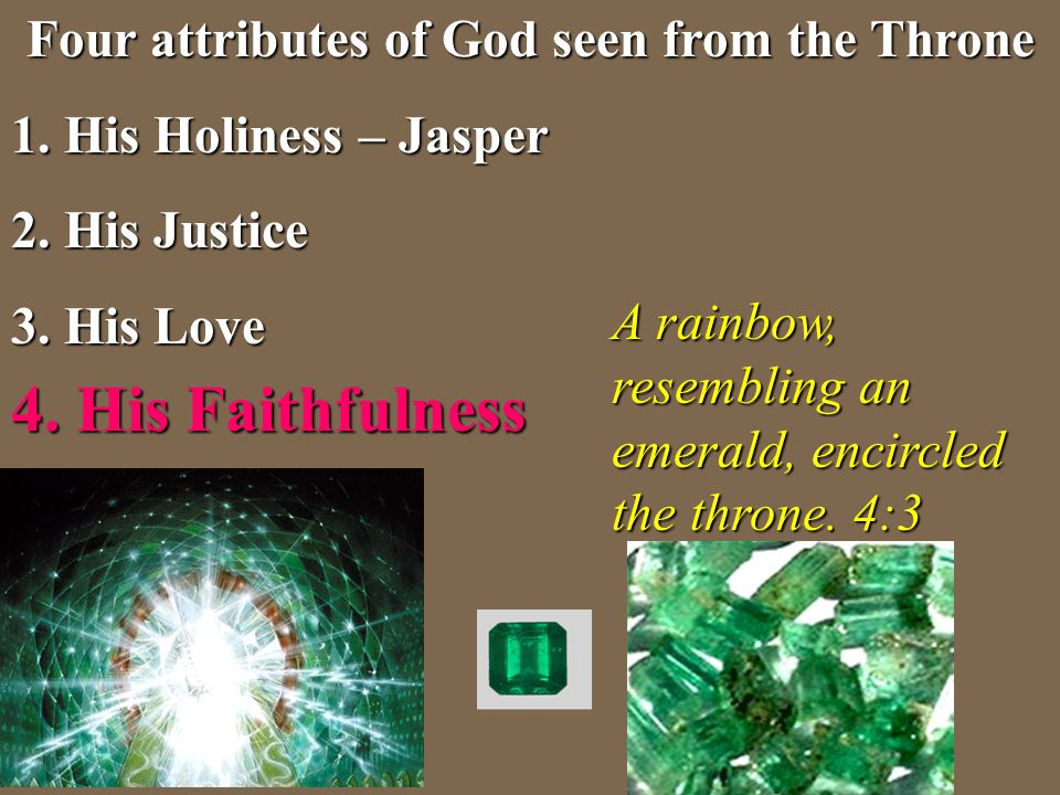Four attributes of God seen from the Throne