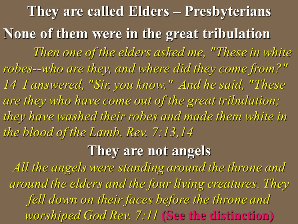 They are called Elders – Presbyterians