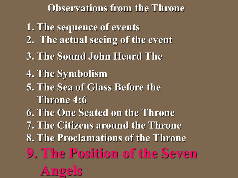 9. The Position of the Seven Angels