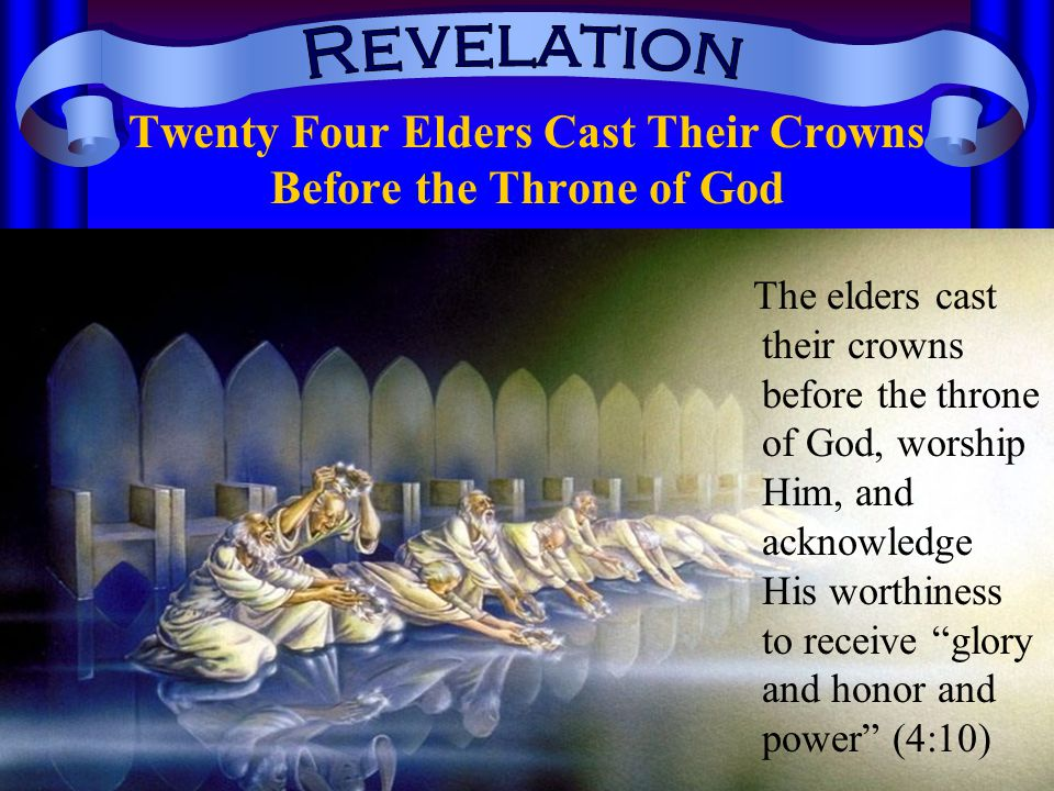 Twenty Four Elders Cast Their Crowns Before the Throne of God