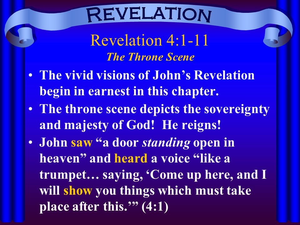 Revelation 4:1-11 The Throne Scene