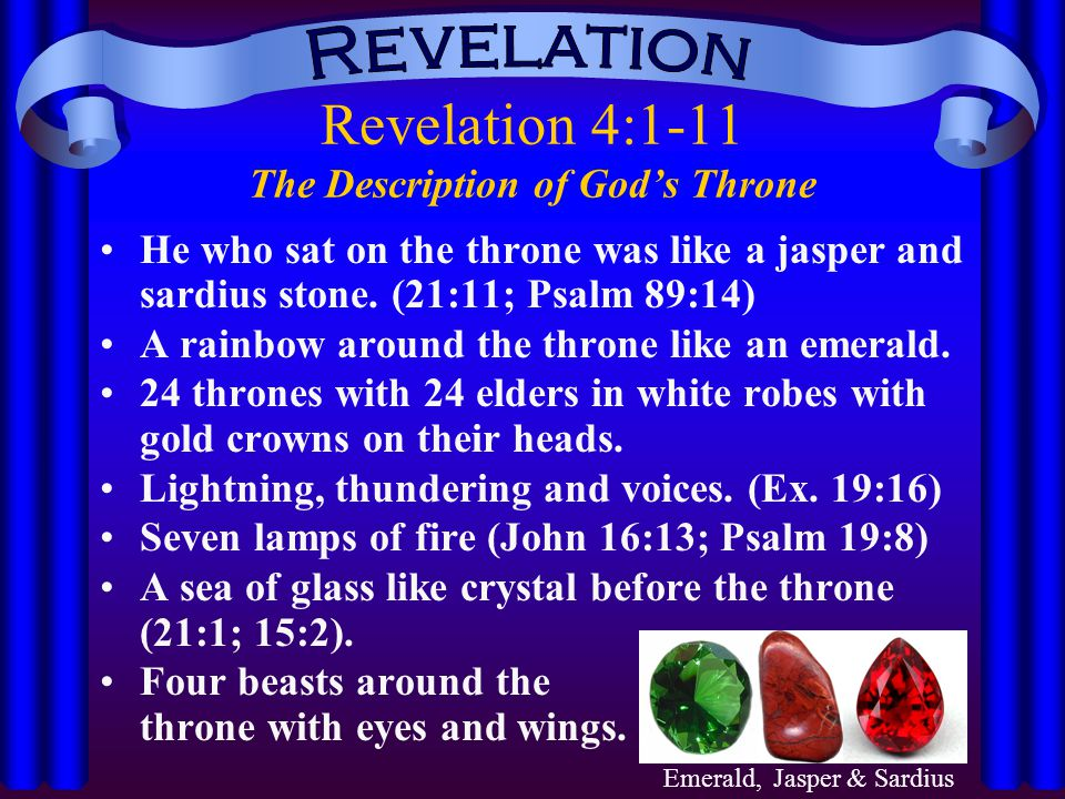 Revelation 4:1-11 The Description of God's Throne