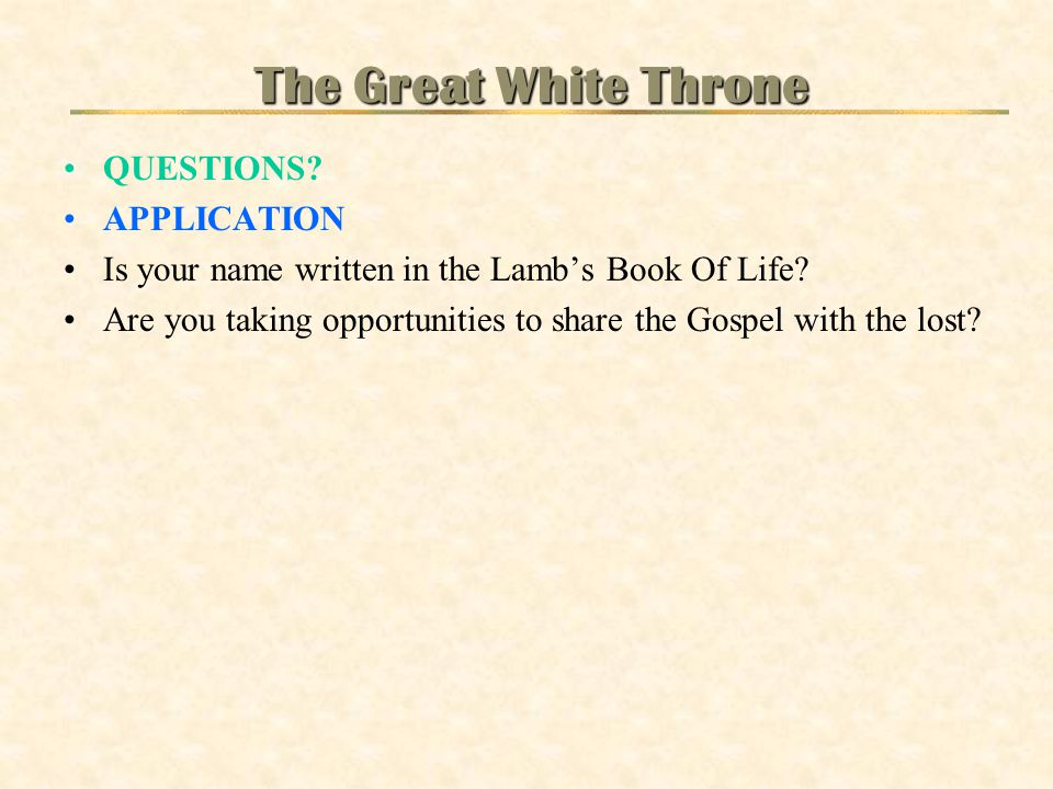 The Great White Throne QUESTIONS APPLICATION