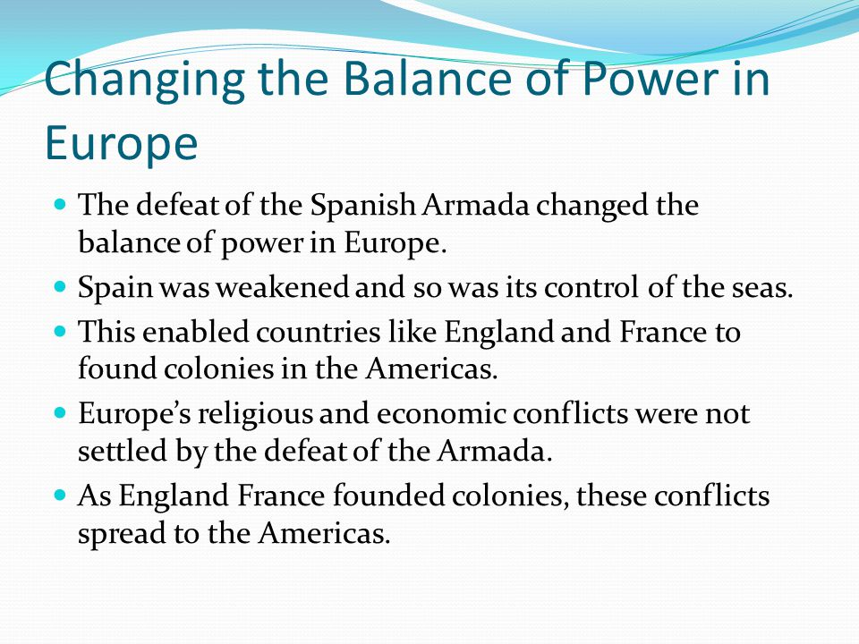 Changing the Balance of Power in Europe