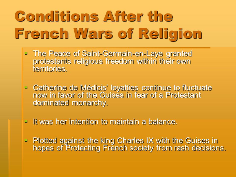 Conditions After the French Wars of Religion