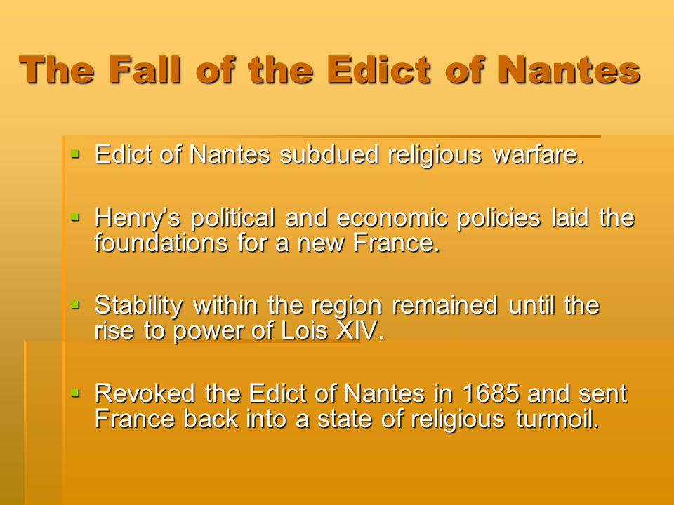 The Fall of the Edict of Nantes