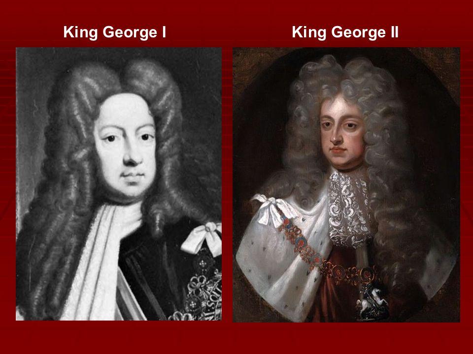 King George I King George II