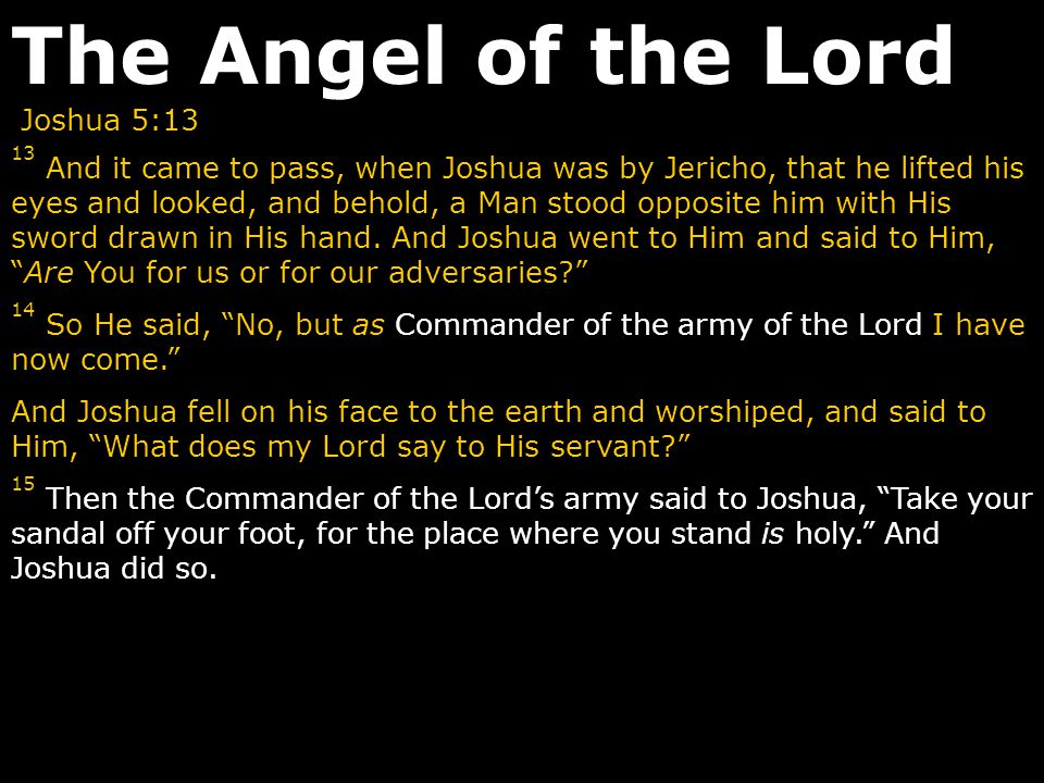 The Angel of the Lord Joshua 5:13