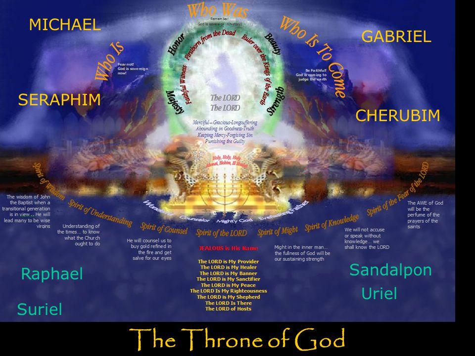 The Throne of God MICHAEL GABRIEL SERAPHIM CHERUBIM Sandalpon Raphael