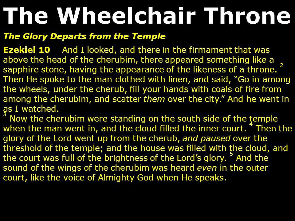 The Wheelchair Throne The Glory Departs from the Temple