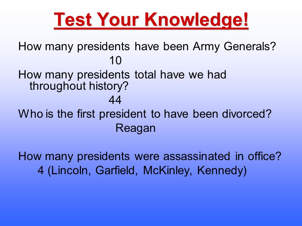 Test Your Knowledge! How many presidents have been Army Generals 10