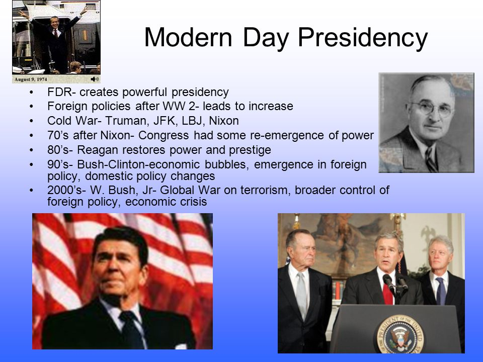 Modern Day Presidency FDR- creates powerful presidency
