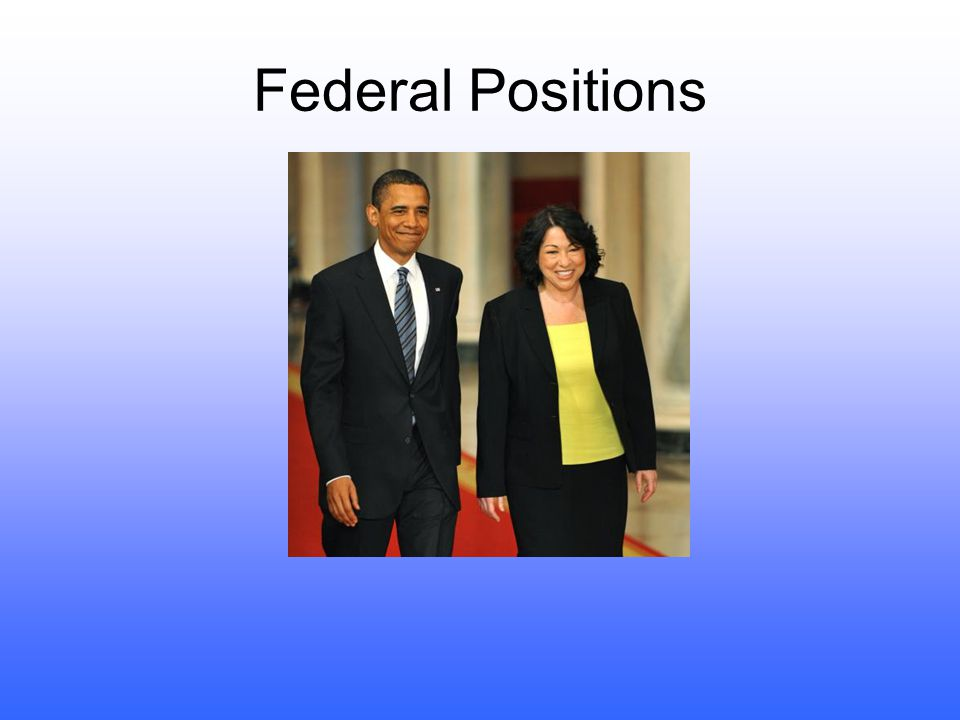 Federal Positions